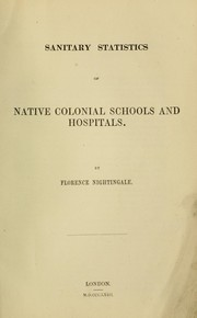Cover of: Sanitary statistics of native colonial schools and hospitals