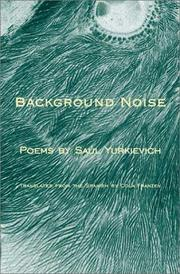 Cover of: Background noise = | SauМЃl YurkieМЃvich