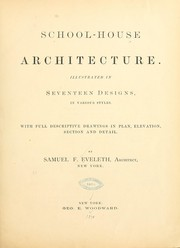 Cover of: School-house architecture | Samuel F. Eveleth