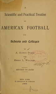 Cover of: A scientific and practical treatise on American football