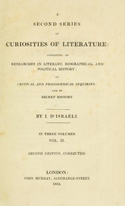 Cover of: A second series of curiosities of literature | Benjamin Disraeli
