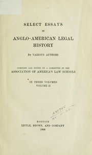 Cover of: Select essays in Anglo-American legal history