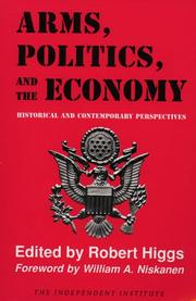 Cover of: Arms, Politics, and the Economy |