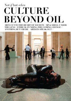 Not if but when: Culture Beyond Oil by