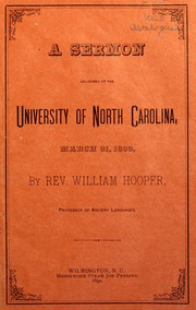 Cover of: A sermon delivered at the University of North Carolina, March 31, 1833