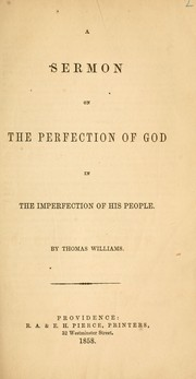 Cover of: A sermon on the perfection of God in the imperfection of his people | Williams, Thomas