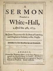 Cover of: A sermon preached at White-Hall, April the 4th, 1679