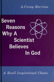 Cover of: Seven reasons why a scientist believes in God