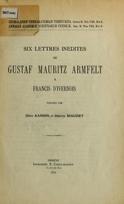 Cover of: Six lettres inedites de Gustaf Mauritz Armfelt a francis d'ivernois