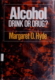 Cover of: Alcohol: drink or drug?
