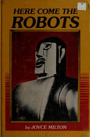 Cover of: Here come the robots