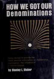 Cover of: How we got our denominations