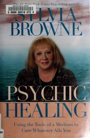 Cover of: Psychic healing | Sylvia Browne