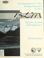 Cover of: The President's FY 1994 budget request for the Bureau of Land Management