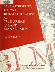 Cover of: The President's FY 1993 budget request for the Bureau of Land Management