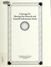 Cover of: A Strategy for meeting our research and scientific information needs