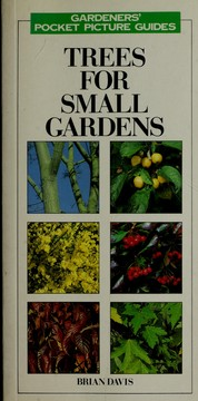 Cover of: Trees for small gardens