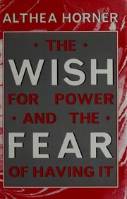 Cover of: Wish for Power & the Fear of H