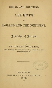 Cover of: Social and political aspects of England and the continent