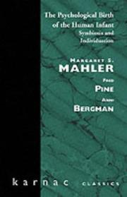 Cover of: The Psychological Birth of the Human Infant | Margaret S. Mahler