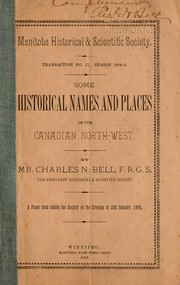 Cover of: Some historical names and places of the Canadian North-west ..