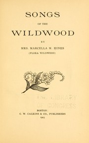 Cover of: Songs of the wildwood | Marcella Melville Hines
