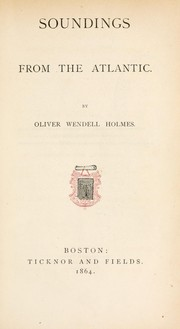 Cover of: Sounding from the Atlantic | Oliver Wendell Holmes, Sr.