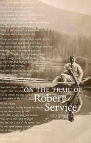Cover of: On the trail of Robert Service