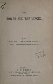 Cover of: The sower and the virgin | Montagu Lord Robert