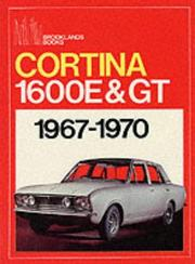 Cover of: Cortina 1600E & GT 1967-70 | R. M. Clarke