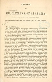 Cover of: Speech of Mr. Clemens, of Alabama, in the Senate of the United States, Dec. 10, 1851, on the resolution of Mr. Seward relative to Louis Kossuth