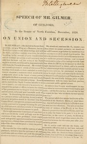 Cover of: Speech of Mr. Gilmer, of Guilford, in the Senate of North Carolina, December, 1850