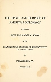 Cover of: The spirit and purpose of American diplomacy