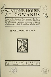 Cover of: The stone house at Gowanus | Georgia Fraser