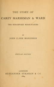 Cover of: The story of Carey Marshman & Ward