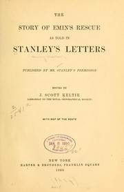The story of Emin's rescue as told in Stanley's letters by Henry M. Stanley