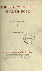 The story of the English pope by F. Steele