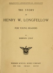Cover of: The story of Henry W. Longfellow for young readers