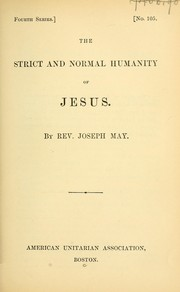 Cover of: The strict and normal humanity of Jesus