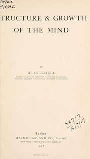 Cover of: Structure and growth of the mind | Mitchell, William Sir