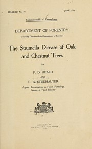 Cover of: The strumella disease of oak and chestnut trees