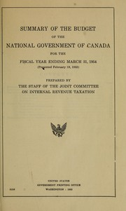 Cover of: Summary of the budget of the national government of Canada for the fiscal year ending March 31, 1954 (presented on February 19, 1953) | United States. Congress. Joint Committee on Internal Revenue Taxation.