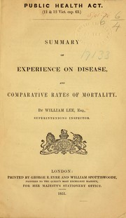Cover of: Summary of experience on disease, and comparative rates of mortality