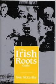 Cover of: Irish Roots Guide | Tony McCarthy