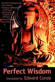 Cover of: Perfect Wisdom: The Short Prajnaparamita Texts