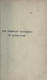 Cover of: The symbolist movement in literature
