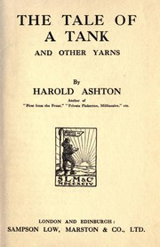 Cover of: The tale of a tank, and other yarns | Harold Ashton