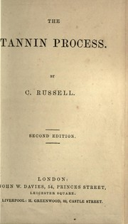 Cover of: The tannin process | Russell, Charles