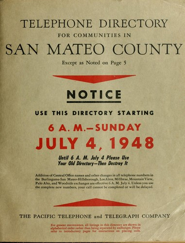 Telephone directory for communities in San Mateo County by the Pacific Telephone and Telegraph Company.