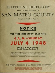 Cover of: Telephone directory for communities in San Mateo County | the Pacific Telephone and Telegraph Company.